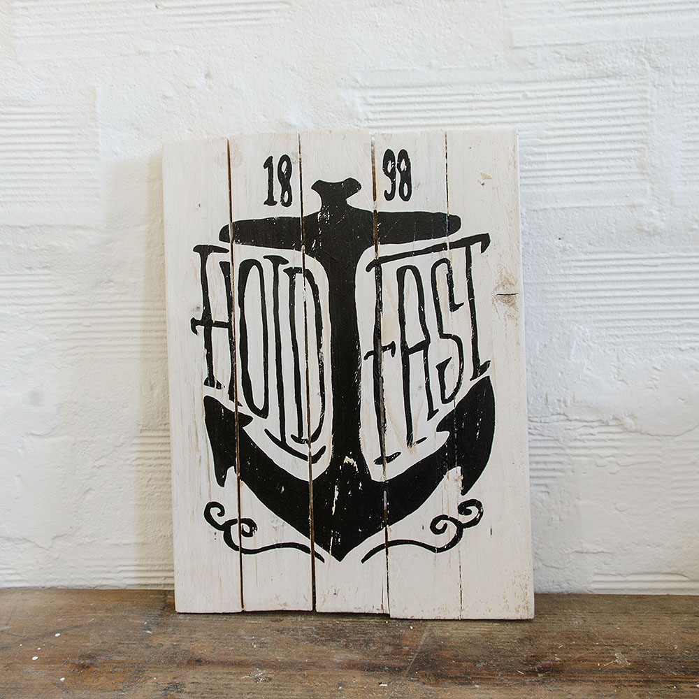 Hold fast wood sign