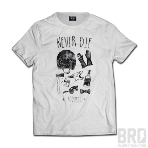 T-shirt Never Die Toolkit